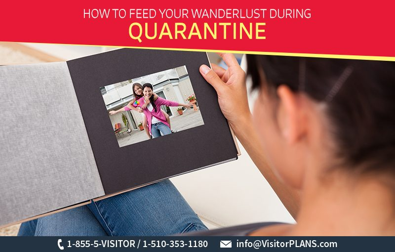 How To Feed Your Wanderlust During Quarantine